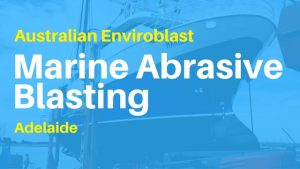 Wet Abrasive Blasting for Ships and Boats