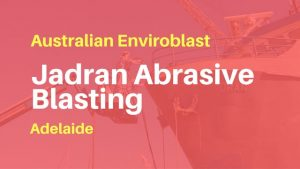 Sandblasting on Jadran in Adelaide